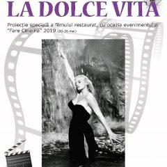 """25 mai 2019 – Proiecție speciala a peliculei restaurate """"La Dolce Vita"""" de Federico Fellini, în cadrul inițiativei """"Fare cinema"""" a Ministerului Afacerilor Externe."""